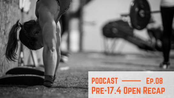 Arsenal Podcast Episode 8: Pre-17.4 Open Recap Show