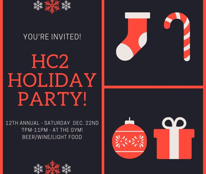 HC 2 Holiday Party!